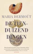 De tienduizend dingen ebook by Maria Dermoût