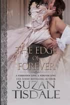 The Edge of Forever ebook by Suzan Tisdale