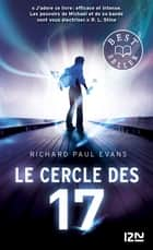 Le cercle des 17 - tome 1 ebook by