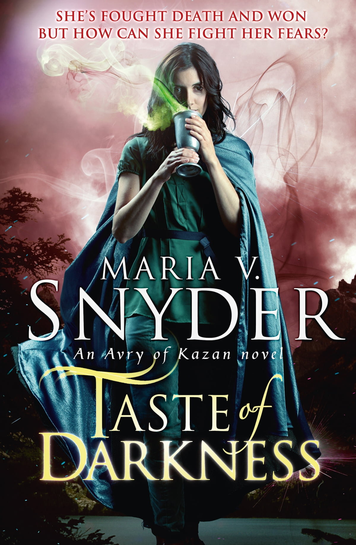 Taste Of Darkness (an Avry Of Kazan Novel, Book 3) Ebook By Maria V Snyder   9781472060716  Rakuten Kobo