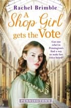 A Shop Girl Gets the Vote ebook by