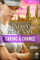 Taking A Chance - Delos Series, 7B1 ebook by Lindsay McKenna