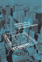 The Spatial Economy ebook by Paul Krugman,Masahisa Fujita,Anthony J. Venables