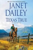 Texas True ebook by Janet Dailey