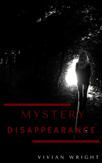 Mystery Disappearance ebook by Wanda Edmond