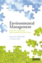 Environmental Management ebook by Peter R. Mulvihill,S. Harris Ali