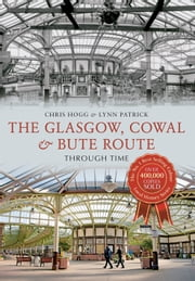 Glasgow Route Through Time ebook by Chris Hogg,Lynn Patrick