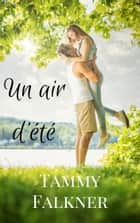 Un air d'été eBook by Tammy Falkner
