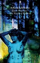 Jane Wenham: The Witch of Walkern ebook by Rebecca Lenkiewicz