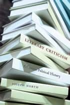 Literary Criticism ebook by Joseph North