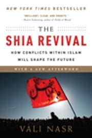 The Shia Revival (Updates) ebook by Vali Nasr