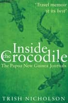 Inside the Crocodile ebook by Trish Nicholson