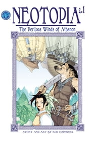 Neotopia Volume 2: The Perilous Winds of Athanon #1 ebook by Rod Espinosa