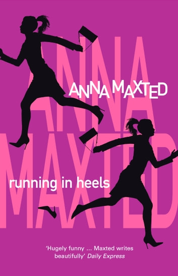 Running In Heels ebook by Anna Maxted