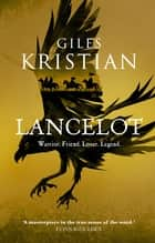 Lancelot ebook by Giles Kristian