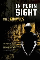 In Plain Sight ebook by Mike Knowles