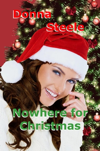 Nowhere For Christmas ebook by Donna Steele