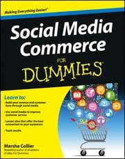 Social Media Commerce For Dummies ebook by Marsha Collier