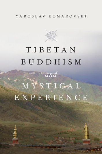 Tibetan buddhism and mystical experience ebook by yaroslav tibetan buddhism and mystical experience ebook by yaroslav komarovski fandeluxe Gallery