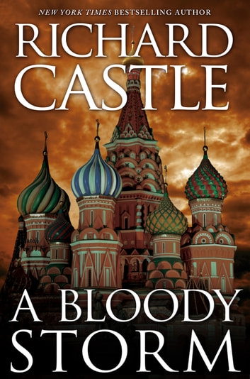 Derrick Storm Shorts - A Bloody Storm ebook by Richard Castle