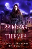 Princess Of Thieves ebook by