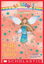 The Earth Fairies #6: Milly the River Fairy ebook by Daisy Meadows