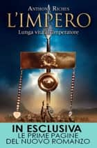 L'impero. Lunga vita all'imperatore ebook by Anthony Riches