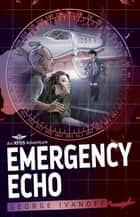 Royal Flying Doctor Service 2: Emergency Echo ebook by George Ivanoff