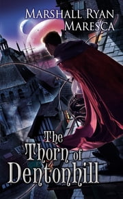 The Thorn of Dentonhill ebook by