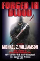 Forged in Blood ebook by Michael Z. Williamson