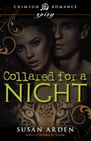 Collared for a Night ebook by Susan Arden