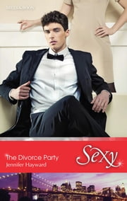 The Divorce Party ebook by Jennifer Hayward