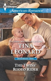 The Twins' Rodeo Rider ebook by Tina Leonard