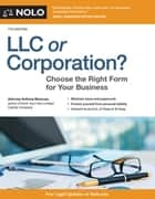 LLC or Corporation? - Choose the Right Form for Your Business ebook by Anthony Mancuso, Attorney