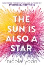 The Sun is also a Star ebook by