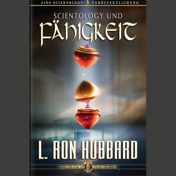 Scientology & Ability (GERMAN) audiobook by L. Ron Hubbard