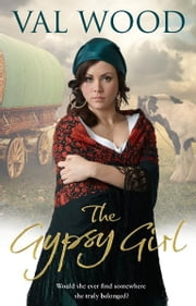 The Gypsy Girl ebook by Val Wood