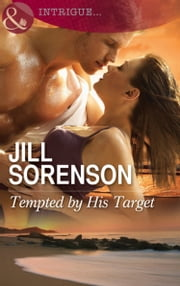Tempted by His Target (Mills & Boon Intrigue) 電子書 by Jill Sorenson