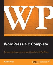 WordPress 4.x Complete ebook by Karol Król