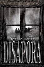 Disapora ebook by Lauren Wantz