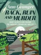 Rack, Ruin and Murder ebook by Ann Granger