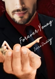 Forever Young ebook by Zorro Daddy