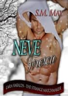 NEVE FRESCA ebook by S.M. May