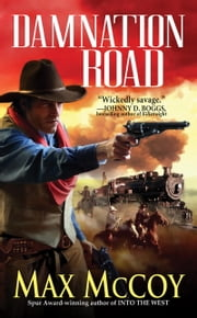 Damnation Road ebook by Max McCoy