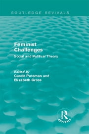 Feminist Challenges - Social and Political Theory ebook by Carole Pateman,Elizabeth Grosz