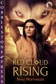 Red Cloud Rising ebook by Nikki Noffsinger