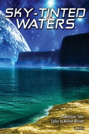 Sky-Tinted Waters ebook by Michael Merriam
