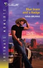 Blue Jeans and a Badge ebook by Nina Bruhns
