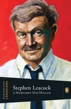 Extraordinary Canadians Stephen Leacock ebook by Margaret MacMillan