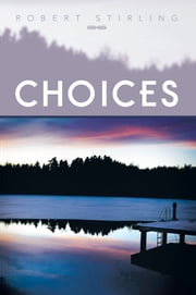 Choices ebook by Robert Stirling